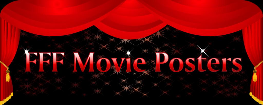 FFF Movie Posters